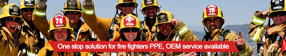 One stop solution for fire fighters PPE, OEM service available.